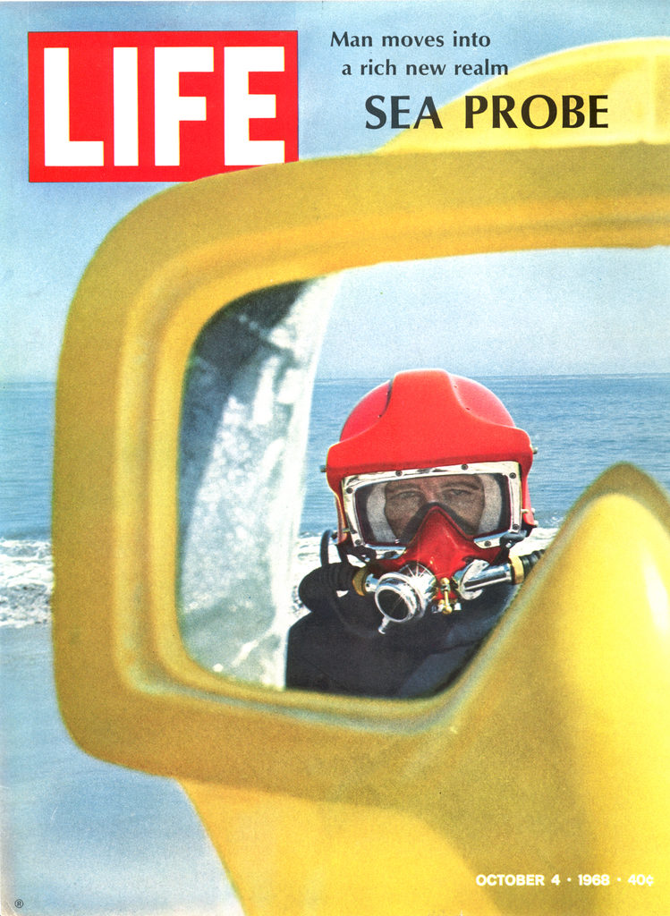 LIFE magazine cover published on October 4, 1968. Featuring a picture of a sea probe. (Photo by Ralph Crane/The LIFE Picture Collection © Meredith Corporation)
