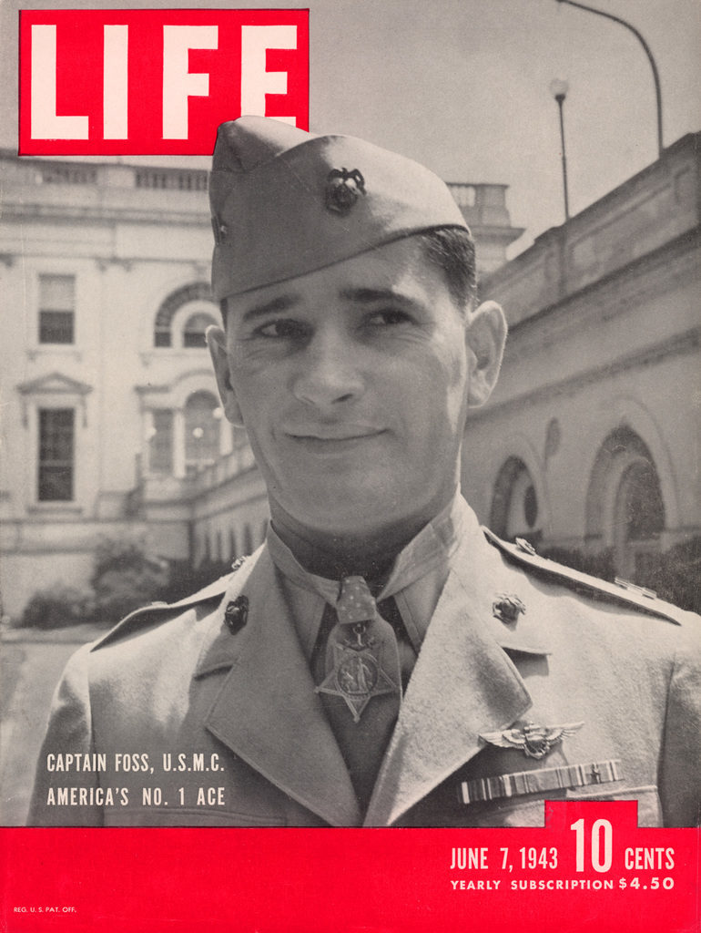 LIFE magazine cover published June 7, 1943. Featuring Marine ace pilot Captain Joe Foss wearing his Medal of Honor. (Photo by Myron Davis/The LIFE Picture Collection © Meredith Corporation)